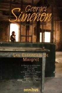 Les essentiels de Maigret - GeorgesSimenon