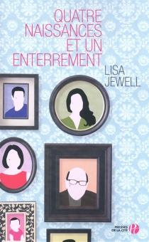 Quatre naissances et un enterrement - LisaJewell
