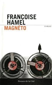 Magnéto - FrançoiseHamel