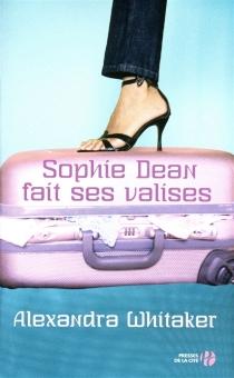 Sophie Dean fait ses valises - AlexandraWhitaker