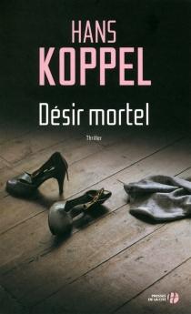 Désir mortel - HansKoppel