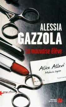 La mauvaise élève - AlessiaGazzola