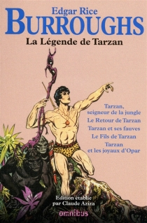 La légende de Tarzan - Edgar RiceBurroughs