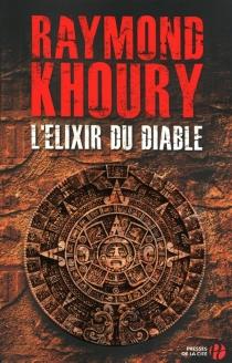 L'élixir du diable - RaymondKhoury