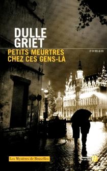 Les mystères de Bruxelles - DulleGriet