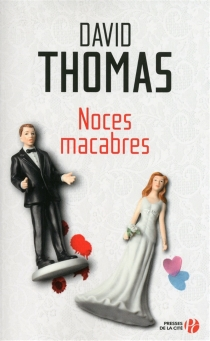 Noces macabres - David Thomas
