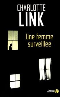 Une femme surveillée - CharlotteLink