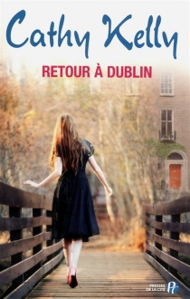 Retour à Dublin - CathyKelly