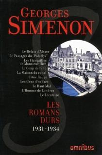 Les romans durs | Volume 1, 1931-1934 - GeorgesSimenon