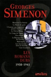 Les romans durs | Volume 4, 1938-1941 - GeorgesSimenon