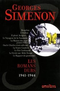 Les romans durs | Volume 5, 1941-1944 - GeorgesSimenon
