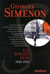 Les romans durs | Volume 6, 1945-1947 - GeorgesSimenon