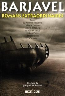 Romans extraordinaires - RenéBarjavel