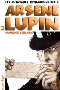 Les aventures extraordinaires d'Arsène Lupin | Volume 2 - MauriceLeblanc