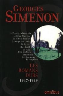 Les romans durs | Volume 7, 1947-1949 - GeorgesSimenon