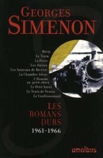 Les romans durs | Volume 11, 1961-1966 - GeorgesSimenon