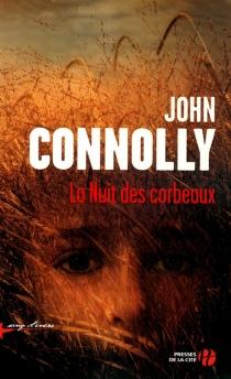 La nuit des corbeaux - JohnConnolly