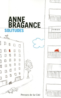 Solitudes - Anne Bragance