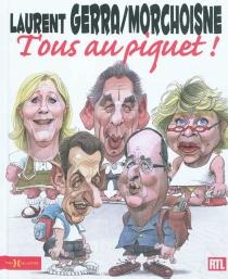 Tous au piquet ! - LaurentGerra