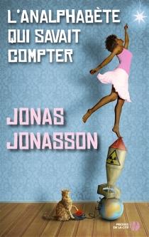 L'analphabète qui savait compter - JonasJonasson