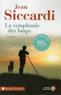 La symphonie des loups - JeanSiccardi