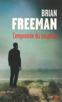 L'empreinte du soupçon - BrianFreeman