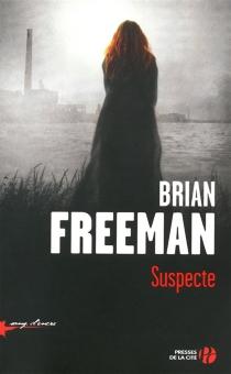 Suspecte - BrianFreeman