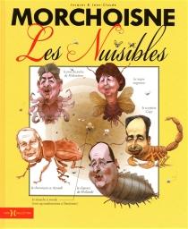 Les nuisibles - Jean-ClaudeMorchoisne