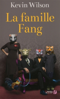 La famille Fang - KevinWilson