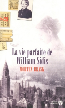 La vie parfaite de William Sidis - Morten Brask