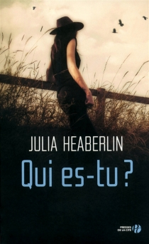 Qui es-tu ? - JuliaHeaberlin