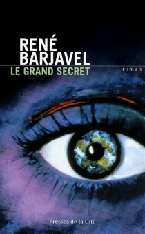 Le grand secret - René Barjavel