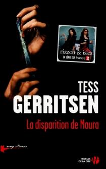 La disparition de Maura - TessGerritsen