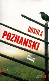 Cinq - UrsulaPoznanski