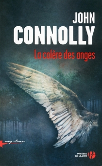 La colère des anges - JohnConnolly