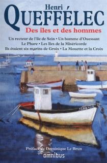 Des îles et des hommes - HenriQueffélec