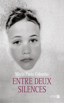 Entre deux silences - Maria PaolaColombo