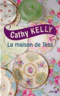 La maison de Tess - CathyKelly