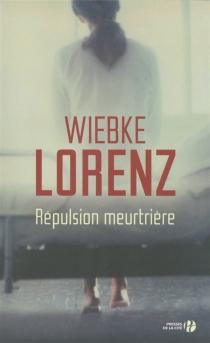 Répulsion meurtrière - WiebkeLorenz