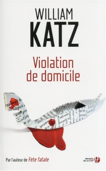 Violation de domicile - William Katz
