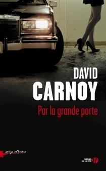 Par la grande porte - DavidCarnoy