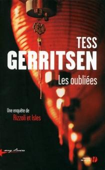 Les oubliées : une enquête de Rizzoli et Isles - TessGerritsen