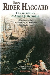 Les aventures d'Allan Quatermain - Henry RiderHaggard