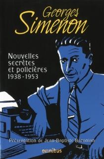 Nouvelles secrètes et policières - GeorgesSimenon