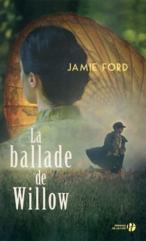 La ballade de Willow - Jamie Ford