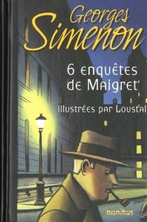 6 enquêtes de Maigret - GeorgesSimenon