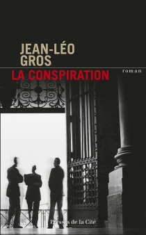 La conspiration - Jean-LéoGros