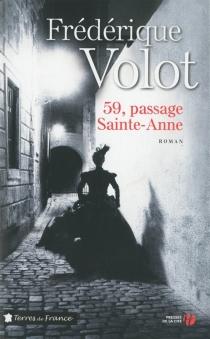 59, passage Sainte-Anne - FrédériqueVolot