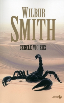 Cercle vicieux - Wilbur Smith