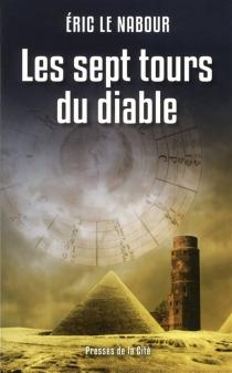 Les sept tours du diable - ÉricLe Nabour